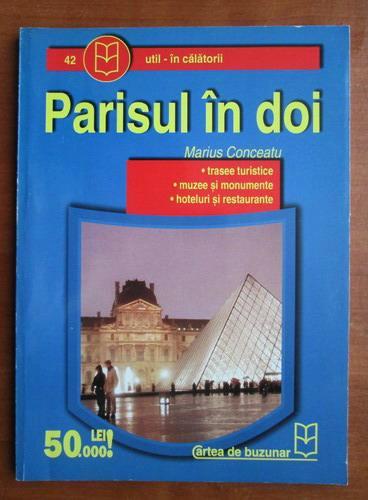 Anticariat: Marius Conceatu - Parisul in doi