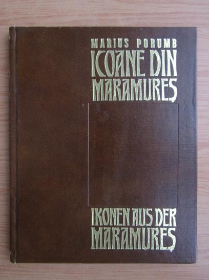 Anticariat: Marius Porumb - Icoane din Maramures