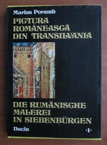 Anticariat: Marius Porumb - Pictura romaneasca din Transilvania (volumul 1, sec. XIV-XVII)