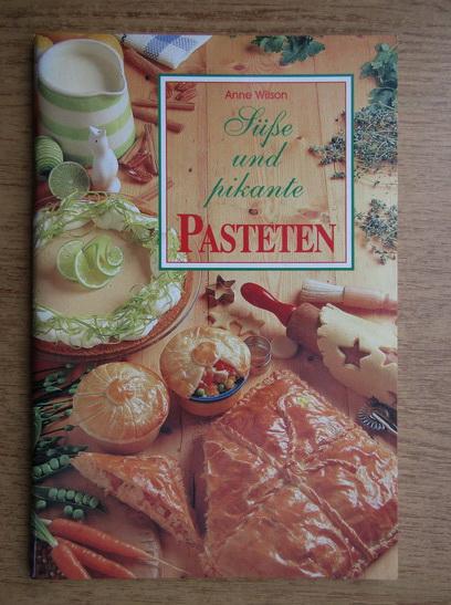 Anticariat: Mary Anne Wilson - Pasteten