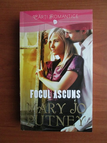 Anticariat: Mary Jo Putney - Focul ascuns