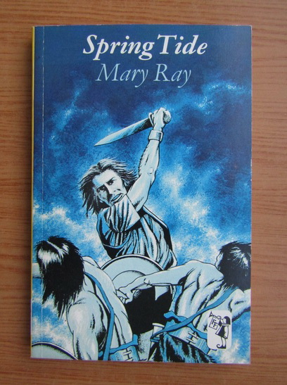 Anticariat: Mary Ray - Spring tide