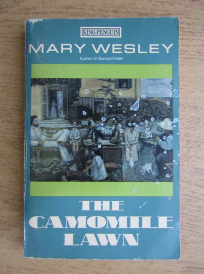 Anticariat: Mary Wesley - The camomile lawn