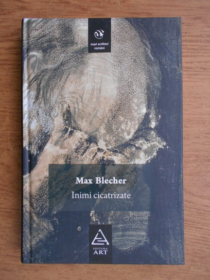 Anticariat: Max Blecher - Inimi cicatrizate