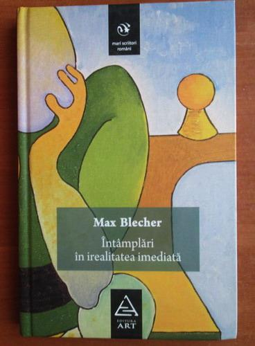 Anticariat: Max Blecher - Intamplari in irealitatea imediata