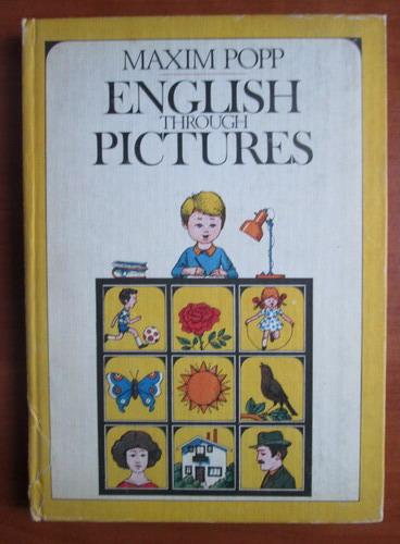 Anticariat: Maxim Popp - English through pictures