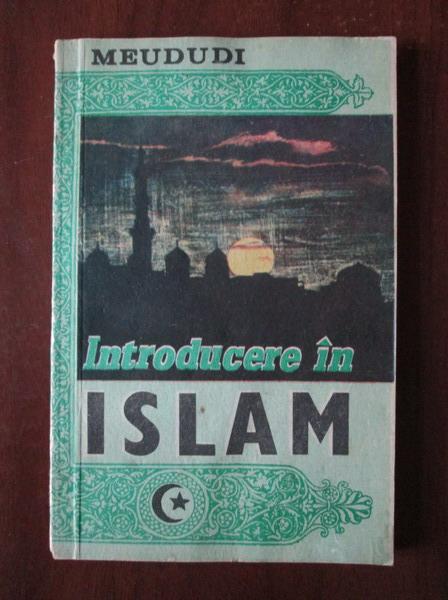 Anticariat: Meududi - Introducere in Islam