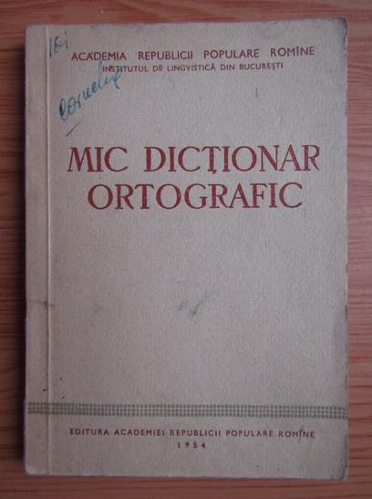 Anticariat: Mic dictionar ortografic