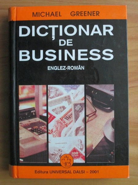 Anticariat: Michael Greener - Dictionar de business englez-roman
