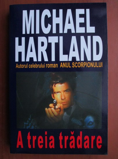 Anticariat: Michael Hartland - A treia tradare