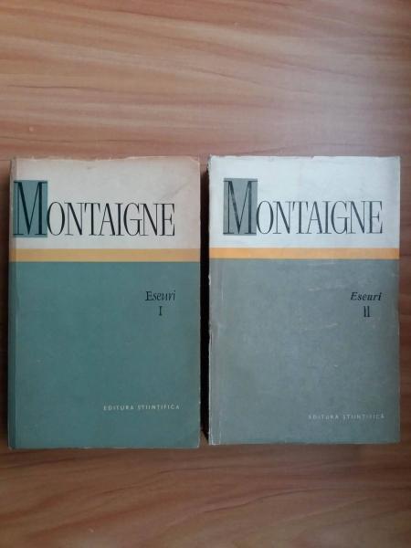 Anticariat: Michel de Montaigne - Eseuri (2 volume)