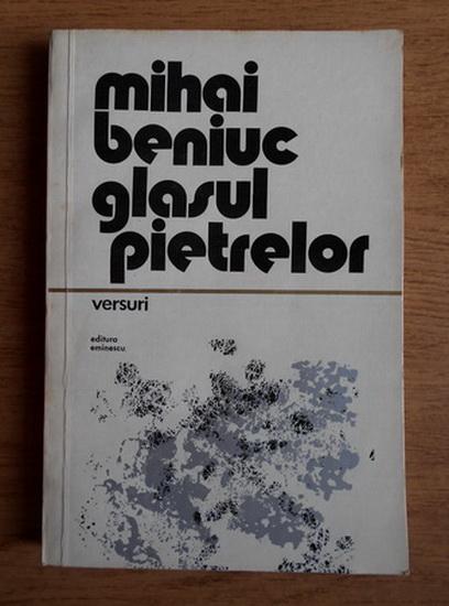 Anticariat: Mihai Beniuc - Glasul pietrelor