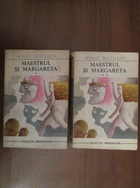 Anticariat: Mihail Bulgakov - Maestrul si Margareta (2 volume)