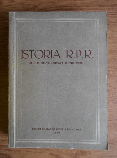 Anticariat: Mihail Roller - Istoria Republicii Populare Romane. Manul pentru invatamantul mediu