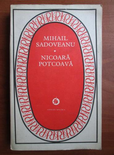 Anticariat: Mihail Sadoveanu - Nicoara Potcoava