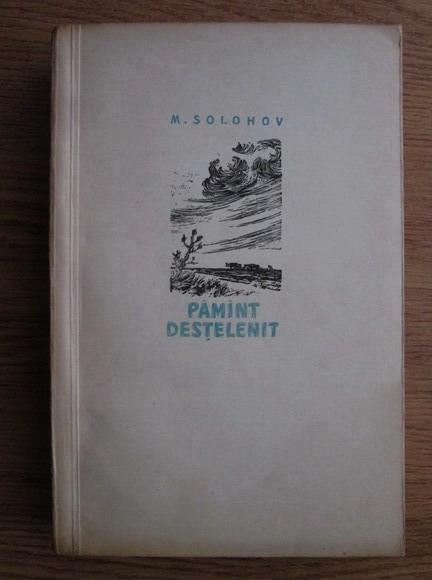Anticariat: Mihail Solohov - Pamant destelenit (volumul 2)