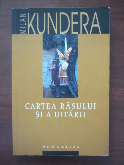 Anticariat: Milan Kundera - Cartea rasului si a uitarii