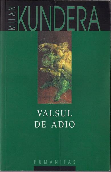Anticariat: Milan Kundera - Valsul de adio