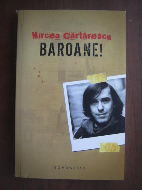 Anticariat: Mircea Cartarescu - Baroane!