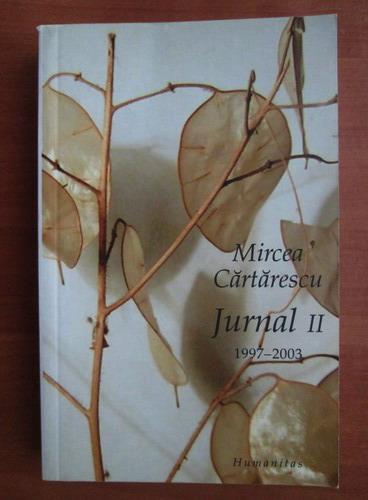 Anticariat: Mircea Cartarescu - Jurnal (volumul 2)
