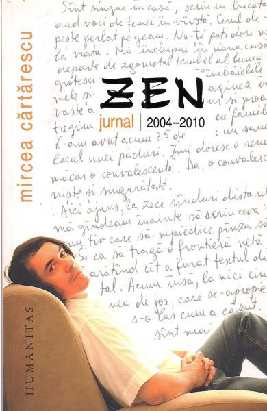 Anticariat: Mircea Cartarescu - Zen. Jurnal 2004-2010