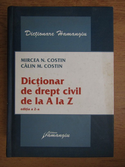 Anticariat: Mircea Costin - Dictionar de drept civil de la A la Z