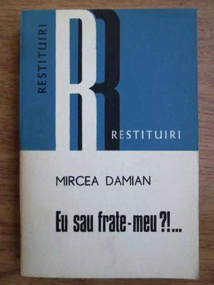 Anticariat: Mircea Damian - Eu sau frate-meu?!