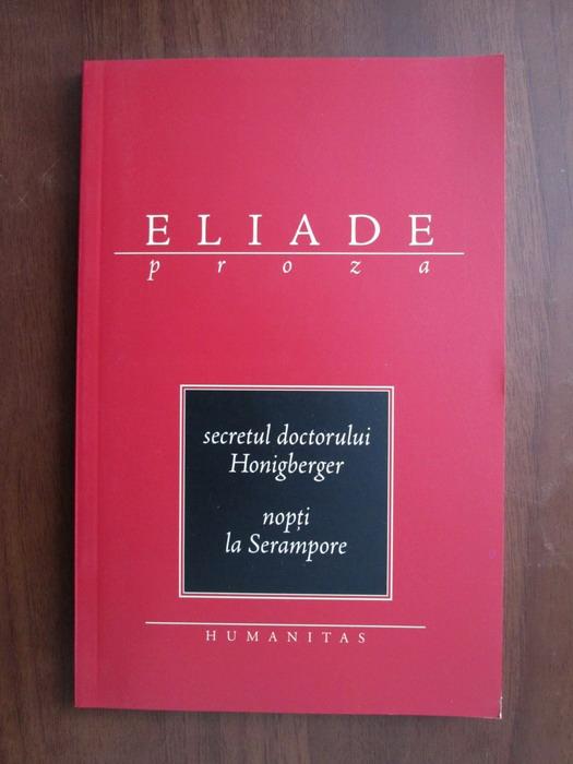 Anticariat: Mircea Eliade - Secretul doctorului Honigberger. Nopti la Serampore