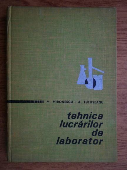 Anticariat: Mircea Mironescu - Tehnica lucrarilor de laborator