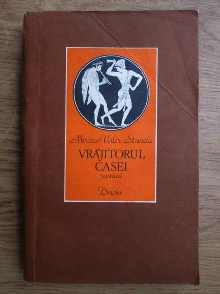 Anticariat: Mircea Valer Stanciu - Vrajitorul casei