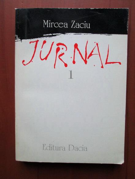 Anticariat: Mircea Zaciu - Jurnal (volumul 1)