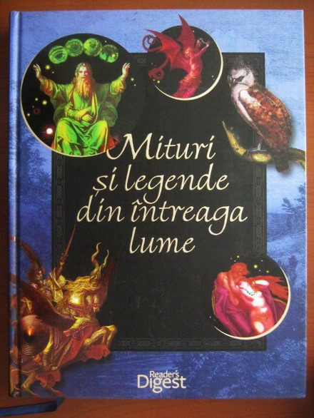 Anticariat: Mituri si legende din intreaga lume (Reader's Digest)