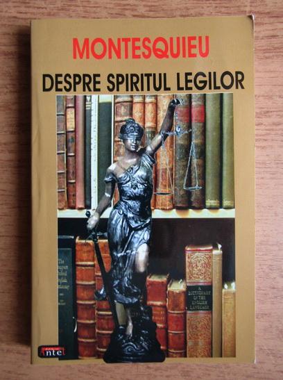 Anticariat: Montesquieu - Despre spiritul legilor