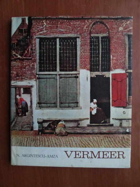 Anticariat: N. Argintescu Amza - Vermeer