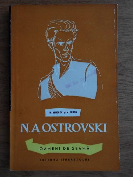 Anticariat: N. Vengrov, M. Efros - N. A. Ostrovski