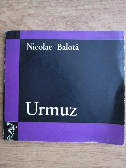 Anticariat: Nicolae Balota - Urmuz