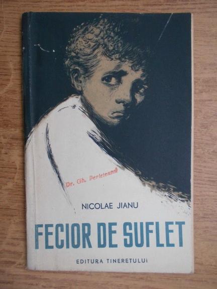 Anticariat: Nicolae Jianu - Fecior de suflet