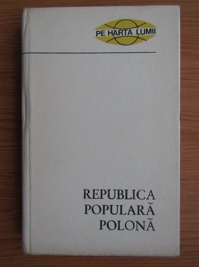 Anticariat: Nicolae Mares - Republica Populara Polona