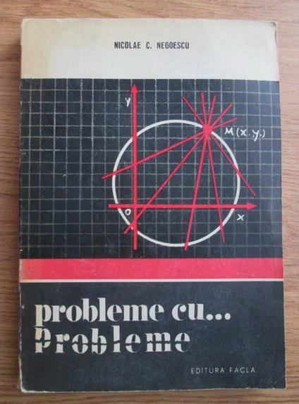 Anticariat: Nicolae Negoescu - Probleme cu probleme