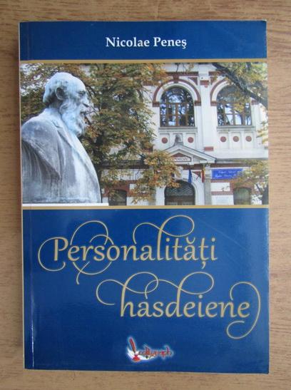 Anticariat: Nicolae Penes - Personalitati hasdeiene