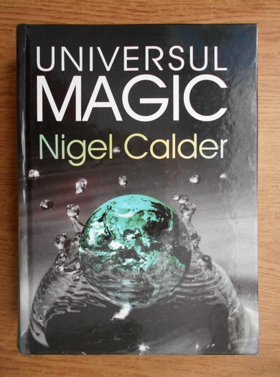 Anticariat: Nigel Calder - Universul magic