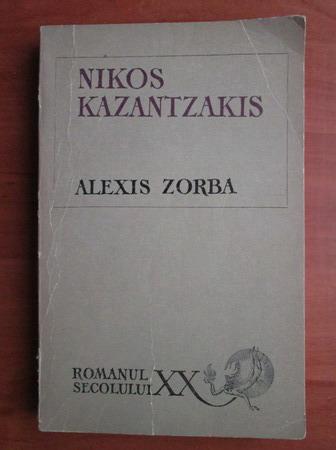 Anticariat: Nikos Kazantzakis - Alexis Zorba