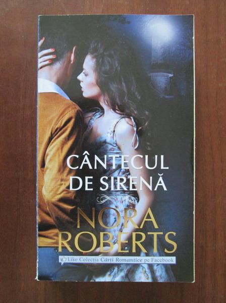 Anticariat: Nora Roberts - Cantecul de sirena