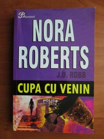 Anticariat: Nora Roberts - Cupa cu venin