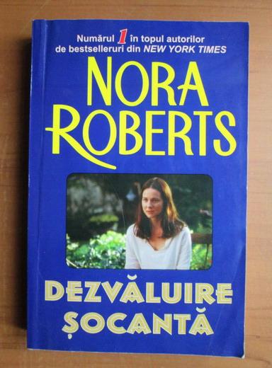 Anticariat: Nora Roberts - Dezvaluire socanta