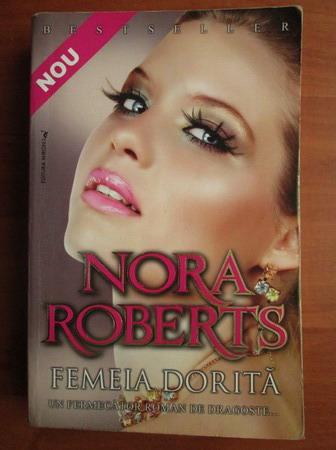 Anticariat: Nora Roberts - Femeia dorita
