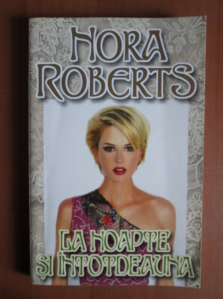 Anticariat: Nora Roberts - La noapte si intotdeauna