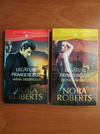 Anticariat: Nora Roberts - Legaturi primejdioase (2 volume)