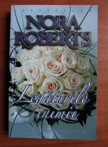 Anticariat: Nora Roberts - Legaturile inimii
