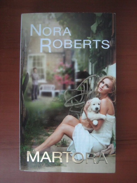 Anticariat: Nora Roberts - Martora